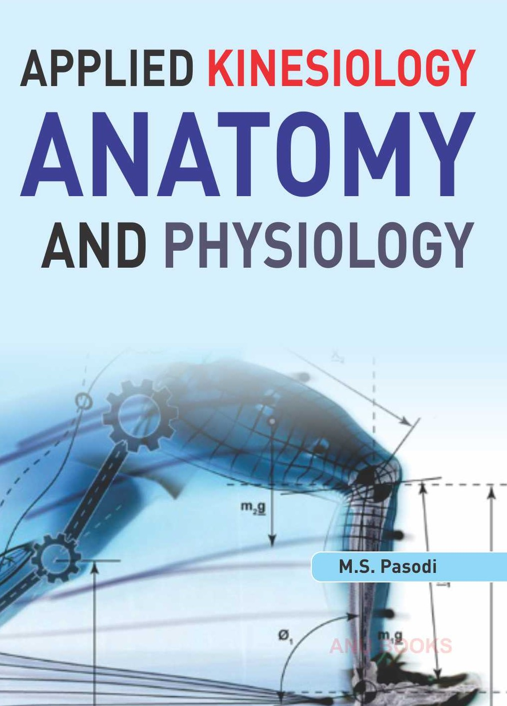 Applied Kinesiology Anatomy and Physiology – Anu Books